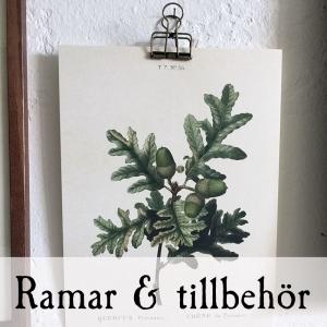 Ramar & tillbehör